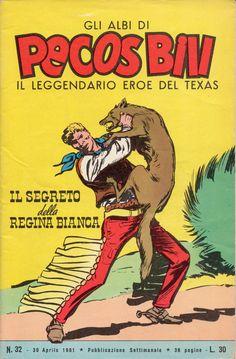IL SEGRETO DELLA REGINA BIANCA - Albi di Pecos Bill n. 32 - 30 aprile 1961