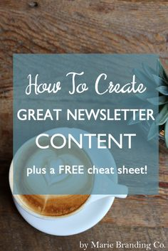 Newsletters are an important marketing tool for growing your blog or business. Follow these steps to help you streamline great content, and download a FREE cheat sheet for killer headlines! Marie Branding Co www.mariebranding.com