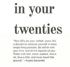 In your 20's...