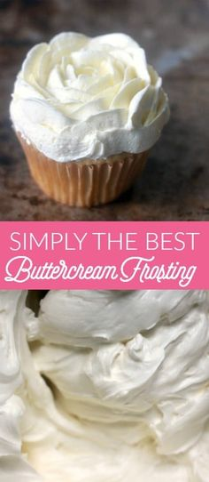 Simply the Best Buttercream Frosting: This is the best buttercream because it is not sickeningly sweet or overly rich like many buttercream frostings, is fluffy and silky smooth, pipes out.~ Baker Bettie www. Frost Cupcakes, Mocha Cupcakes, Strawberry Cupcakes, Easter Cupcakes, Flower Cupcakes, Christmas Cupcakes, Best Buttercream Frosting, Homemade Frosting, Frosting Tips