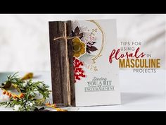 {capture the moment}: Papertrey Ink Make It Monday #261: Using Florals on a Masculine Project
