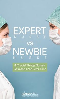 Expert Nurse vs. Newbie Nurse: 4 Crucial Things Nurses Gain and Lose Over Time - Nurseslabs Do expert nurses know all? Can they still learn from new nurses? What are the things new nurses can teach us? Let's take a look at these pieces of advice from both new and experienced nurses.