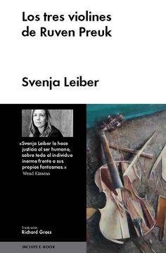 LOS TRES VIOLINES DE RUVEN PREUK de Svenja Leiber