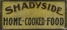 Painted pine double-sided trade sign, early 20th c., for Shadyside Home-Cooked-Food, 21 1/4'' h. - Price Estimate: $400 - $800