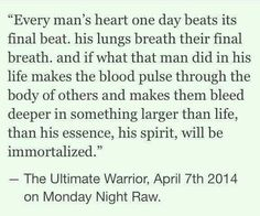Every man. The Ultimate Warrior
