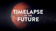 """Timelapse of the Future: A Journey to the End of Time - My personal favorite """"existential crisis"""" video, well worth watching the whole thing Stephen Hawking, David Attenborough, Soundtrack, Suga Twitter, Lawrence Krauss, Mike Rowe, History Of Time, Planets, Science"""