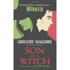 Son of a Witch: Volume Two in the Wicked Years: Amazon.it: Gregory Maguire: Libri in altre lingue