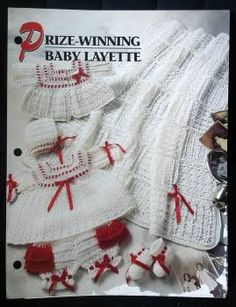 Prize-Winning Baby Layette crochet pattern. Crochet patterns for baby layette. Layette patterns include: afghan, dress & panties, sweater, cap, and booties. $3.00 on www.findersofkeepersbooks.com