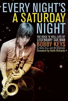 Always ready to go, ready to blow, or to do whatever it takes Bobby Keys' devil-may-care, good-natured, Texas-sized personality comes across loud and clear and makes this book a very enjoyable read. Bobby Keys may not have been the greatest horn player in the world, but boy, when he got his chance, he sure made 'em count! Read my entire review: http://www.allmusicbooks.com/review/sax-and-drugs-and-rocknroll