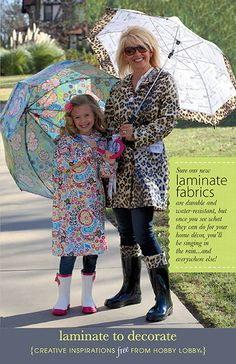 Sure our new laminate fabrics are durable and water-resistant, but once you see what they can do for your home decor, you'll be singing in the rain... and everywhere else!