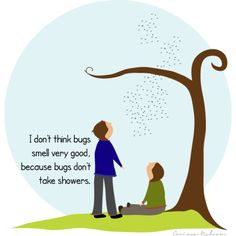 bugs smell because they dont shower illustration of tree, sky, bugs, and kids