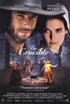 The Crucible 1996 - Daniel Day Lewis, Winona Ryder, great story based on Salem witch trials.