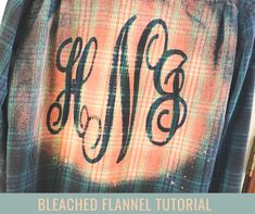 Easy bleached flannel tutorial by Junque 2 Jewels makes it possible to create this adorable MONOGRAM flannel shirt. Gebleichte Shirts, Monogram T Shirts, Flannel Shirts, Bleach Shirt Diy, Diy Shirt, Shirt Tutorial, Making Shirts, Do It Yourself Crafts, Clothes Crafts
