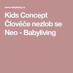 Kids Concept Člověče nezlob se Neo - Babyliving