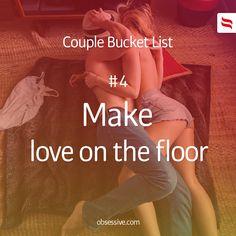 Couple Bucket List || #4 Make a love on the floor || #couple #bucket #list || obsessive.com