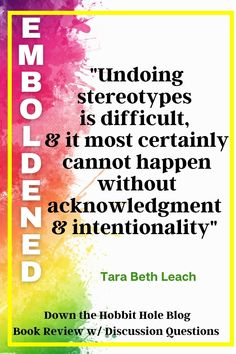 """""""Undoing stereotypes is difficult, and it most certainly cannot happen without acknowledgement and intentionality."""" Quote from Tara Beth Leach, who is senior pastor in Southern California. Using her story, and weaving in others, she explores the frustrations faced by women in ministry positions. She offers encouragement and a hopeful note for the future. We've got a full Emboldened book review on the blog with discussion questions for small groups. Best Quotes From Books, Book Quotes, Literature Quotes, Book Review Blogs, Social Justice, Book Lists, Small Groups, Southern California, The Hobbit"""