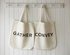 Gather. Convey