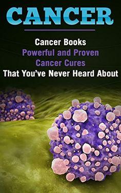 Cancer: Medicine: Proven Cancer Cures (Disease Lung Cance... https://www.amazon.com/dp/B01G69ZKSU/ref=cm_sw_r_pi_dp_yj.sxbC01SJPC