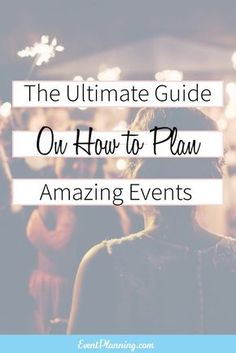 How to Plan Events The Ultimate Guide on How to Plan Amazing Events / How to Become an Event Planner / Event Planning Business / Event Planning 101 / Event Planning Courses Planning School, Event Planning Checklist, Event Planning Business, Business Events, Wedding Planning Tips, Corporate Events, Party Planning, Event Guide, Wedding Ideas