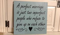 A Perfect Marriage – Marriage Sign – Wedding Gift – Bridal Shower – Family Sign - A great addition to any home. Also makes a great gift for a wedding, anniversary, etc. - Approximate size: 12 X 12 - Please note – This sign is made out of Recycled wood adding a bit of character.