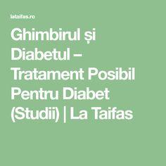 Ghimbirul și Diabetul – Tratament Posibil Pentru Diabet (Studii) | La Taifas