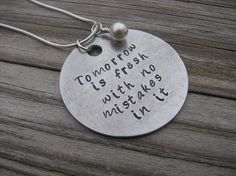 Inspiration Necklace- Tomorrow is fresh with no mistakes in it - hand-stamped jewelry- Anne of Green Gables quote via Etsy