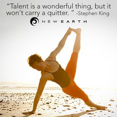 """""""Talent is a wonderful thing, but it won't carry a quitter. New Earth, Wonderful Things, King, Motivation, Movie Posters, Movies, 2016 Movies, Film Poster, Films"""