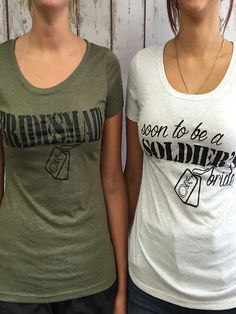 Soon to be Soldier's Bride - Bulk Bridal Party Set  Make wearing military green look HOT, in these cute and inspiring military themed bachelorette party shirts