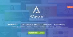 Waxom - Clean & Universal PSD Template by themefire     Waxom ¨C Clean and Universal PSD Template for your projects. PLEASE don¡¯t forget to rate it. Thanks so much!Template Featur