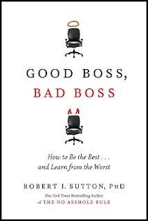Good Boss, Bad Boss by Robert Sutton.