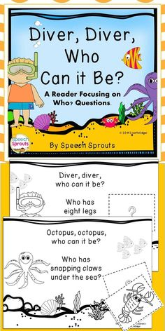 Wh Questions Speech and Language Ocean Reader: Diver Diver Who Can It Be? Ocean Activities, Speech Therapy Activities, Language Activities, Preschool Activities, Beach Theme Preschool, Zoo Preschool, Speech Language Therapy, Speech And Language, Swimmy Leo Lionni