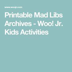 Printable Mad Libs Archives - Woo! Jr. Kids Activities