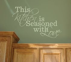 This Kitchen is Seasoned with Love Decal Kitchen Decals