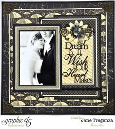 """A Dream Is a Wish your Heart Makes"" layout by Jane Tregenza. Amazing use of various Graphic 45 collections! #graphic45"