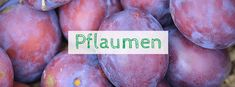 Pflaumen Abführmittel Plum, Fruit, Food, Natural Home Remedies, Foods, Health, Essen, Meals, Yemek