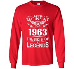 Life Begins At 54 1963 The Birth Of Legends T-Shirt t-shirt