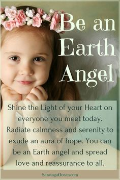 We each have the power to bring the energy of divine light and love, serenity, and peace to the world around us. Be an earth angel and spread love and reassurance to everyone around you <3