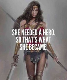 She needed a hero and 50 other great quotes for women. I love that the first of these girl power quotes features Wonder Woman. Fitting for a collection of inspirational quotes from women. Successful Life Quotes, Successful Women, Success Quotes, Wonder Woman Quotes, Super Woman Quotes, Plus Belle Citation, Motivational Quotes, Inspirational Quotes, Inspiring Woman Quotes