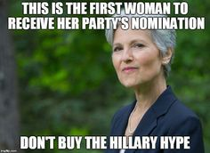 Dr. Jill Stein of the Green Party