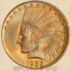 1932 Ten Dollar Gold Indian MS64+ PCGS, obverse.  Incredible color!