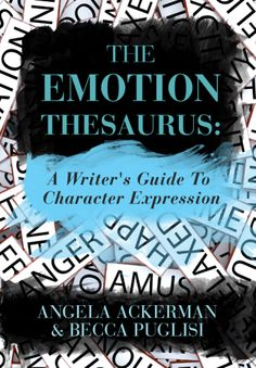 Making the Pages Cry | Becca Puglisi (co-author of The Emotion Thesaurus, which you should have in your writing library, if you don't already) for Kristen Lamb's Blog | #writing, craft