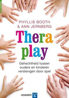Theraplay: een baanbrekende methode om gehechtheid tussen ouders en kinderen te versterken door spel
