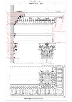 Corinthian Order: entablature and capital Neoclassical Architecture, Classic Architecture, Architecture Drawings, Architecture Details, Ancient Greek Architecture, Renaissance Architecture, Corinthian Order, Architectural Prints, Architectural Elements