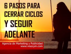 6 pasos para cerrar ciclos y seguir adelante www.visocym.com