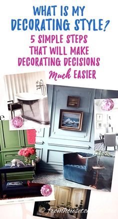 What Is My Decorating Style? 5 Easy Steps That Will Prevent Mistakes | If you are trying to find your decorating style, and can't seem to figure it out, this easy 5 step process will help. It has definitely saved me from making the mistake of buying the wrong thing.