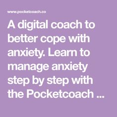 A digital coach to better cope with anxiety. Learn to manage anxiety step by step with the Pocketcoach app. App, Whiteboard, Anxiety, Learning, Digital, Lets Go, Erase Board, Studying, Apps