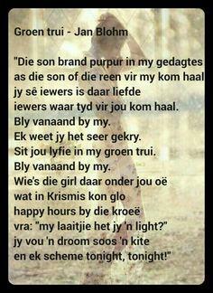 Die son brand purpur in my gedagtes Afrikaans, Music Quotes, Poems, Lyrics, Inspirational, Let It Be, Beautiful, Beauty, Poetry