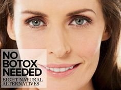Natural Alternatives To Botox Try these 8 natural solutions instead of Botox #1: Argireline This is a tip that comes straight from Dr Oz. Argireline is a needle