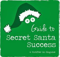 A Thrifter in Disguise: A Thrifter's Guide to Secret Santa Success