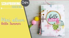 Scrapbooking - Mini album Hello Summer - tutorial